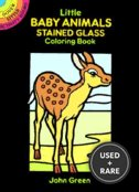 Little Baby Animals Stained Glass Coloring Book (Dover Stained Glass Coloring Book)