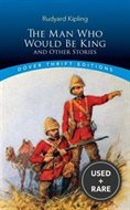 The Man Who Would Be King: and Other Stories (Dover Thrift Editions)