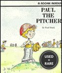 Paul the Pitcher Pbk (Rookie Readers: Level B)
