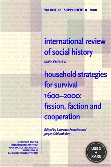 Household Strategies for Survival, 1600-2000: Fission, Faction and Cooperation