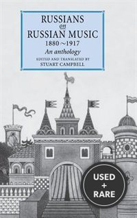 Russians on Russian Music, 1880 1917: An Anthology