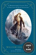 The Princess Bride: An Illustrated Edition of S. Morgenstern