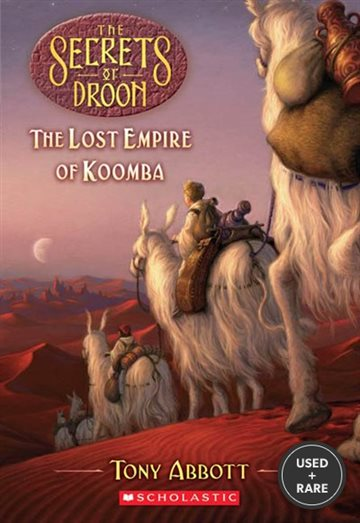The Secrets of Droon #35: Lost Empire of Koomba