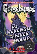 Goosebumps #11: the Werewolf of Fever Swamp