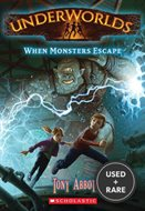 When Monsters Escape (Underworlds (Quality))