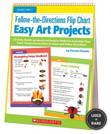 Follow-The-Directions Flip Chart: Easy Art Projects: 12 Adorable, Month-By-Month Art Projects with Fun Activities That Teach Young Learners How to Listen and Follow Directions