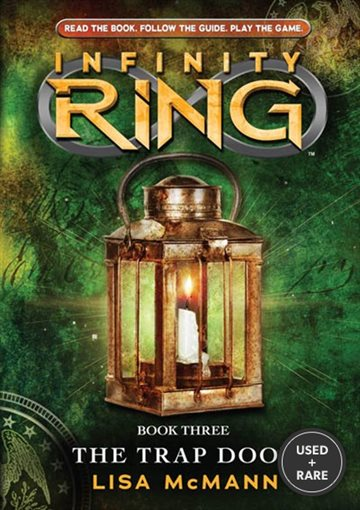 Infinity Ring Book 3: the Trap Door-Library Edition