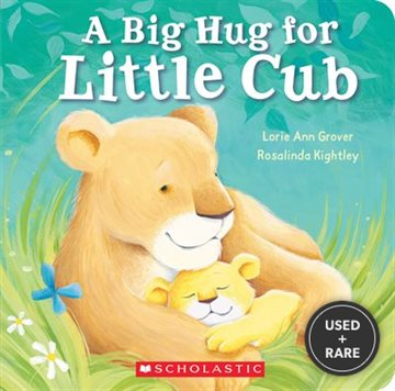 A Big Hug for Little Cub
