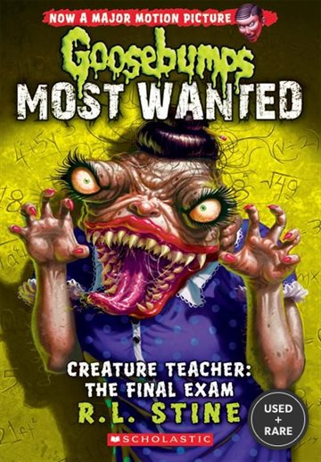 Goosebumps Most Wanted #6: Creature Teacher: the Final Exam