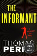 The Informant: an Otto Penzler Book (Butcher