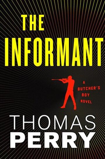 The Informant: an Otto Penzler Book (Butcher's Boy)