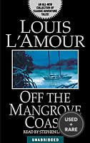 Off the Mangrove Coast: a Collection of Short Stories