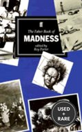The Faber Book of Madness