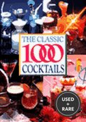 The Classic Thousand Cocktails