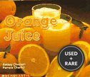 Orange Juice (Science Emergent Readers)