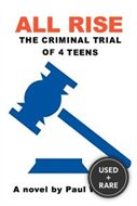 All Rise: The Criminal Trial of 4 Teens