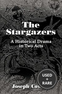 The Stargazers: a Historical Drama in Two Acts