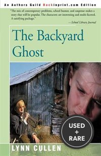 The Backyard Ghost