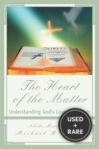 The Heart of the Matter: Understanding God's Love and Power
