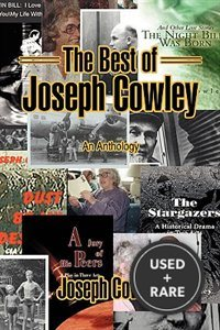 The Best of Joseph Cowley: An Anthology