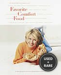 Favorite Comfort Food: A Satisfying Collection of Home Cooking Classics