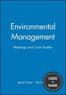 Environmental Management: Readings and Case Studies (Blackwell Readers on the Natural Environment)