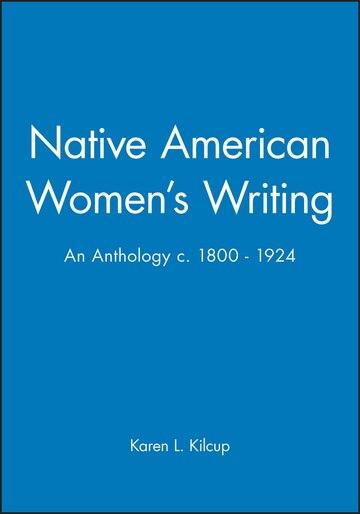 Native American Women's Writing C.1800-1924; an Anthology