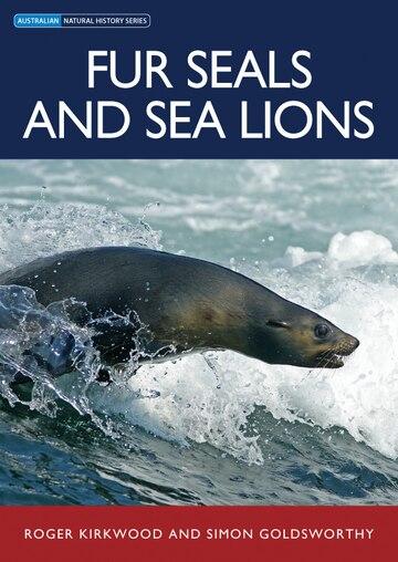 Fur Seals and Sea Lions (Australian Natural History)