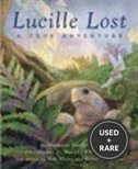 Lucille Lost: a True Adventure