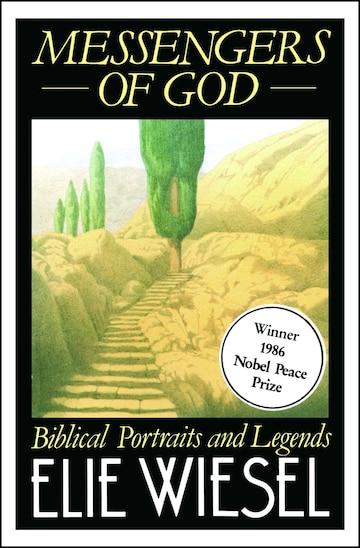 Messengers of God: Biblical Portraits and Legends