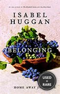 Belonging. {Signed} {First Edition/ First Printing.}. { Charles Taylor Prize}