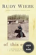 Of This Earth: a Mennonite Boyhood in the Boreal Forestâ