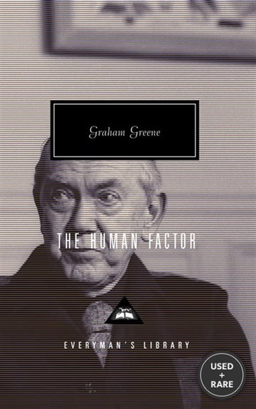 The Human Factor (Everyman's Library)