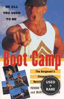 Boot Camp: the Sergeants Fitness and Nutrition Program