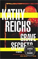 Grave Secrets: a Novel (Temperance Brennan Novels)