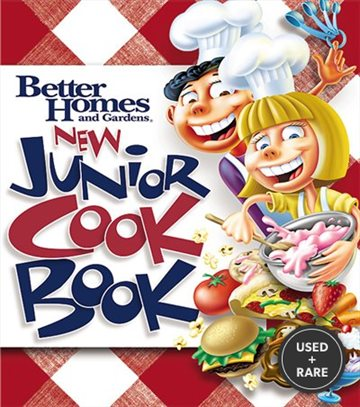New Junior Cookbook (Better Homes Gardens Cooking)