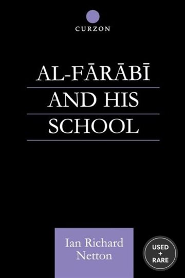 Al-Farabi and His School. Routledge. 1999