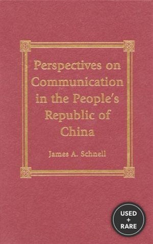 Perspectives on Communication in the People's Republic of China