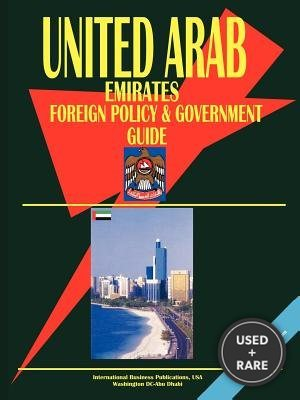 United Arab Emirates Foreign Policy and Government Guide