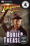 Dk Readers: Indiana Jones: the Search for Buried Treasure