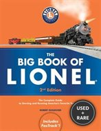 The Big Book of Lionel: The Complete Guide to Owning and Running America