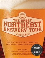 The Great Northeast Brewery Tour. Tap Into the Best Craft Breweries in New England and the Mid-Atlantic