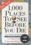 1, 000 Places to See Before You Die, Second Ed. Full Color (Patricia Schultz)-Paperback