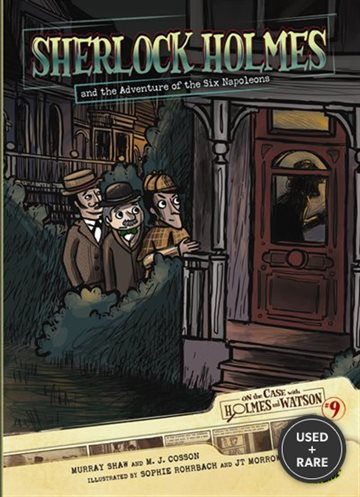#09 Sherlock Holmes and the Adventure of the Six Napoleons Format: Library Bound