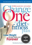 Change One Diet and Fitness: Updated and Expanded [Hardcover] By Editors of R...