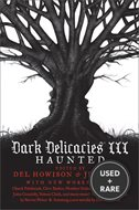 Dark Delicacies III (Paperback): Haunted
