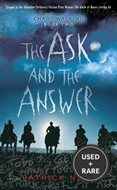 The Ask and the Answer Choas Walking Book Two
