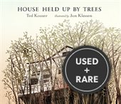 House Held Up By Trees (2012 New York Times Best Illus)