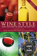 Wine Style: Using Your Senses to Explore and Enjoy Wine (Includes Pull-Out Wine Wheel)
