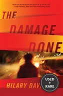 The Damage Done---1st Edition 1st Printing
